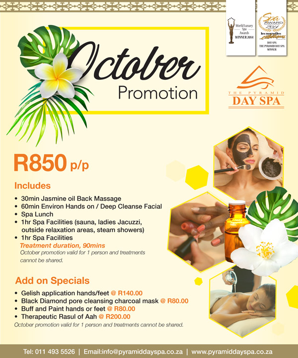 October Promotion – The Pyramid Day Spa Johannesburg
